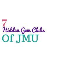 7 Hidden Gem clubs of JMU
