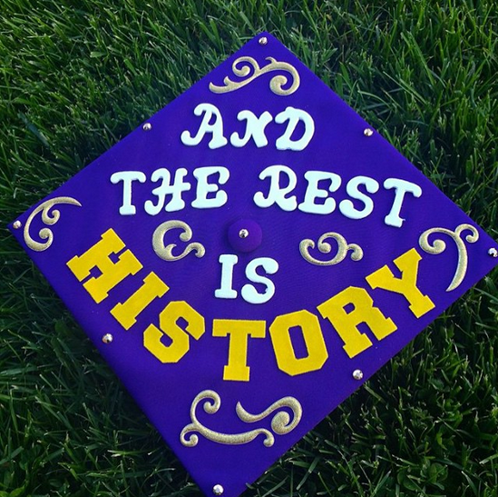 """""""and the rest is history."""""""
