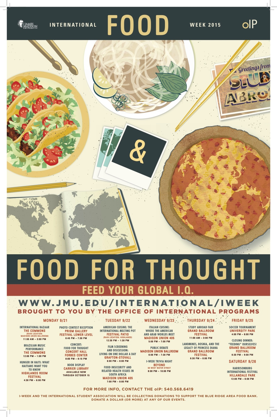 Poster for international week. For full list of events visit the oIP website at http://www.jmu.edu/international/