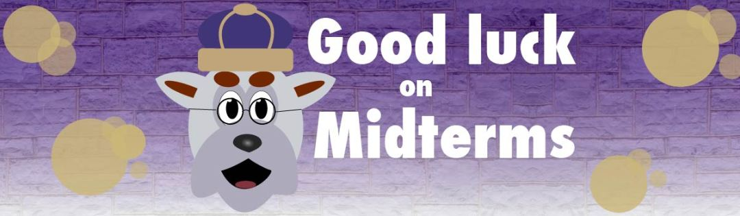 "The Duke Dog wears glasses, and is set next to the words ""Good luck on Midterms!"""