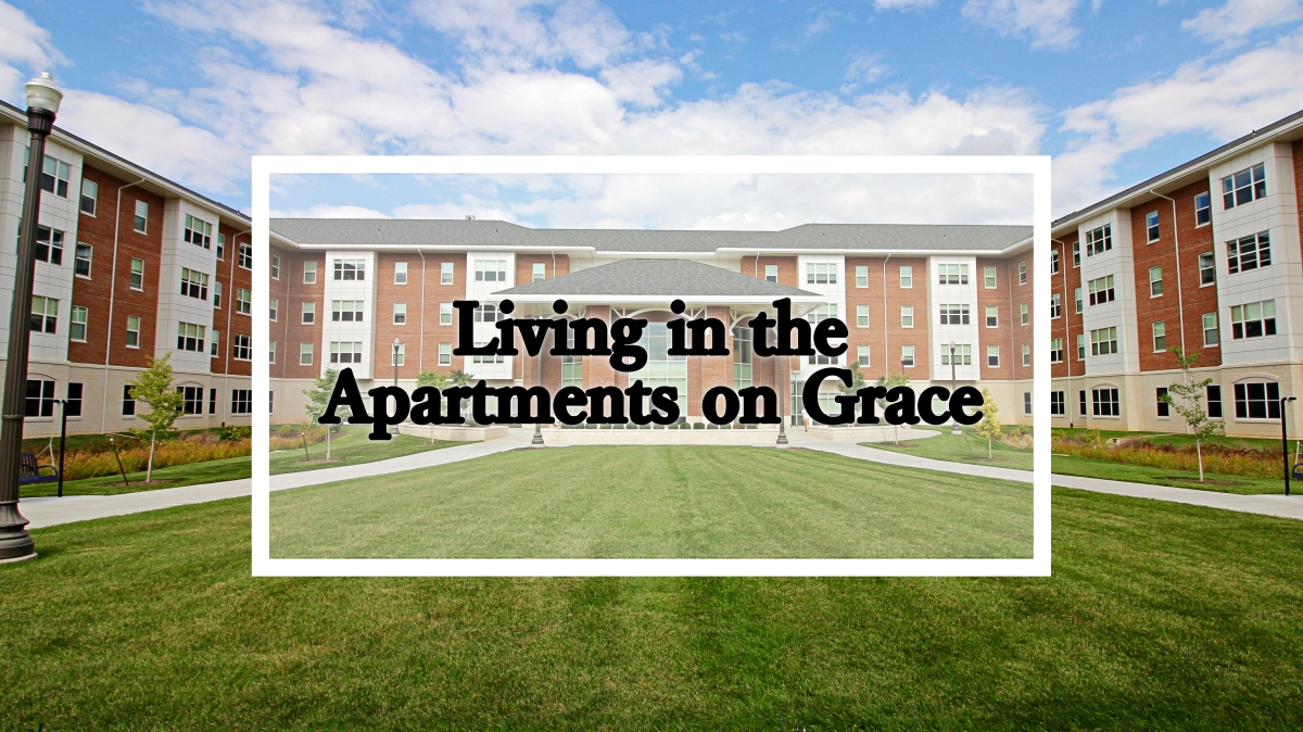 Living in the Apartments on Grace