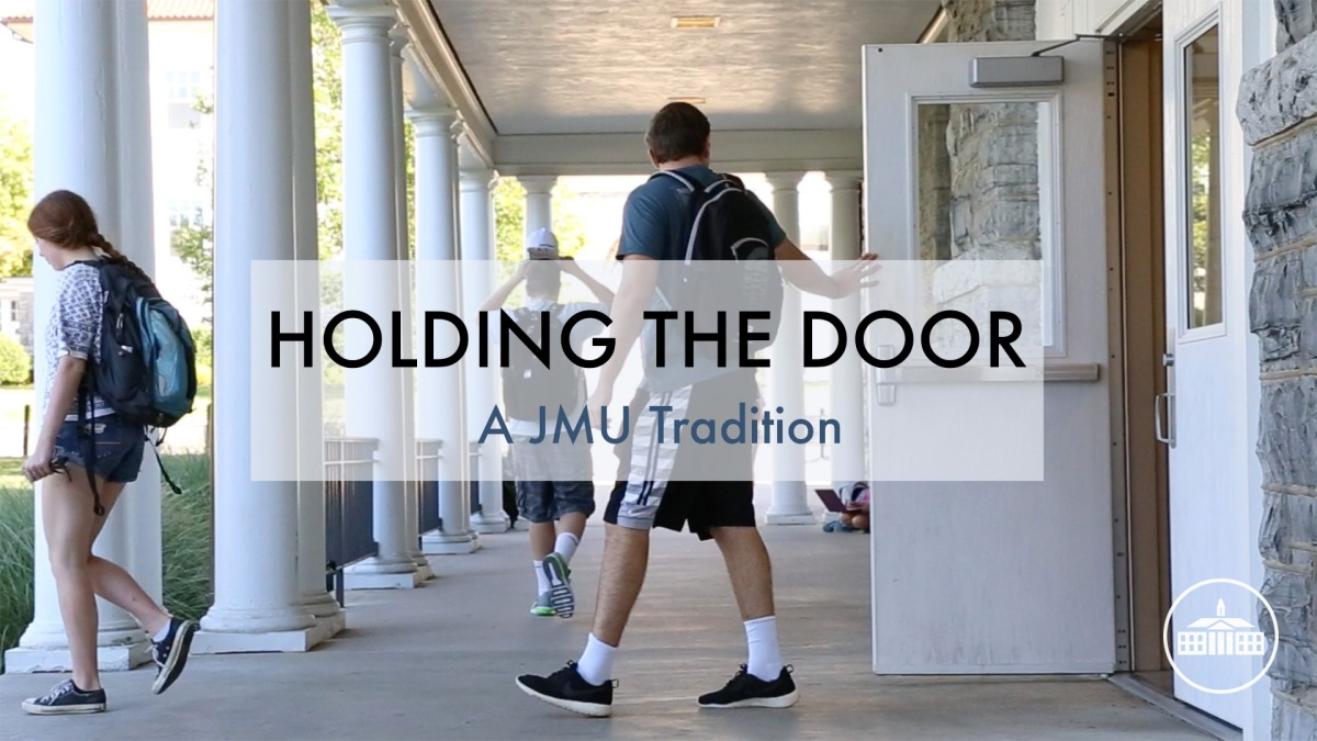 Holding the Door: A JMU Tradition [Video]